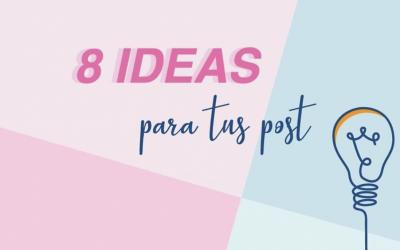 8 IDEAS PARA CREAR CONTENIDO EN REDES SOCIALES